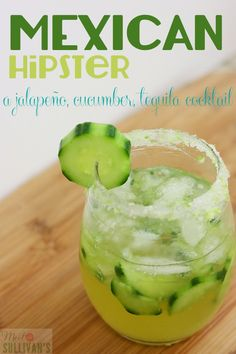 The Mexican Hipster Ingredients: (makes one cocktail) 1 ounces cold Jalapeño Tequila 1 cup crushed ice a handful of peeled and sliced cucumbers 2 limes for juicing + zesting 1 tablespoon light agave sugar Tacos And Tequila, Tequila Drinks, Drinks Made With Tequila, Alcoholic Beverages, Taco Bar, Summer Drinks, Fun Drinks, Cocktail Recipes, Cocktail Drinks