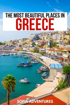 50 Fabulous Places to Visit in Greece: Local Favorites & Hidden Gems - Sofia Adventures 50 Fabulous Vacation Destinations, Dream Vacations, Vacation Spots, Vacation Resorts, Greece Vacation, Greece Travel, Greek Islands Vacation, Most Beautiful Greek Island, Beautiful Places