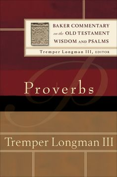 Old Dutch Sayings | Baker Commentary on the Old Testament: Wisdom and Psalms - Proverbs ...