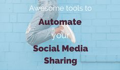 Running your own online business is a lot of work. Automate your social media sharing using awesome tools available to us today.