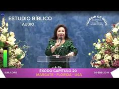 Audio éxodo 20 Hna María Luisa Piraquive Iglesia De Dios Ministerial De Jesucristo Internacional Iglesia De Dios Dones Espirituales Clases De Gimnasia