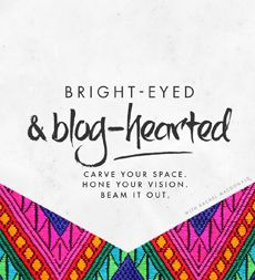 Bright-Eyed & Blog-Hearted