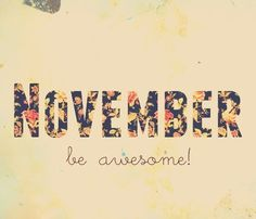 Hello November Quotes November Quotes i. searching for some funny and cute quotes about month of November. Hallo November, November Born, Welcome November, Sweet November, November Month, November Tumblr, November Images, November Quotes, November Calendar