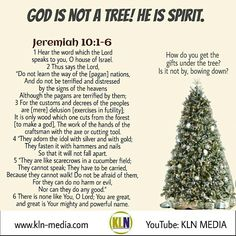 "Kingdom Living Now  Jeremiah 10:10 AM But the Lord is the true God; He is the living God and the everlasting King.  Have you ever done any research on what christmas is all about? What does the tree represent, or the wreath, the mistletoe, and sant And so you cancel the word of God in order to hand down your own tradition. And this is only one example among many others.""e called to worship God in Spirit and in Truth (John 4:24). #think and get #information"