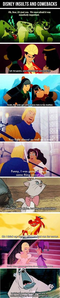 Disney insults and comebacks... i've actually used a few of these before! lol!  #disney