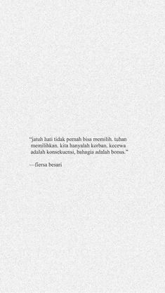 Quotes Rindu, Short Quotes, People Quotes, Daily Quotes, Words Quotes, Best Quotes, Life Quotes, Sayings, Cinta Quotes
