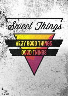 Sweet Things!