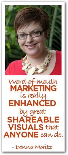 Donna Moritz shares how to create shareable visual content that will attract and engage your audience.
