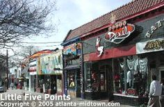 Little Five Points- A thriving business district with a wide array of restaurants, coffee shops, pubs, and shops scattered throughout the area. Little 5 Points is also the home of the 7 Stages Theatre and Variety Playhouse, two excellent arts venues!