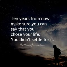 Choose your life! Now Quotes, Life Quotes Love, Great Quotes, Quotes To Live By, Music Quotes, Happy Quotes, Spiritual Quotes, Wisdom Quotes, Positive Quotes