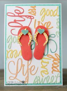 Frantic Stamper Happenings: Life is Good in Flip Flops (Karen Oliver)