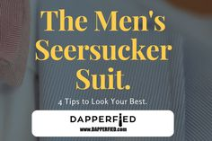 The Men's Seersucker Suit: 4 Tips to Look Your Best. Thank Me Later, Best Mens Fashion, Seersucker, Fashion Advice, Men's Style, The Man, That Look, Suits, Male Style