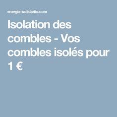 Isolation des combles - Vos combles isolés pour 1 €