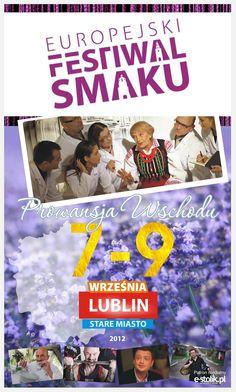 Zapraszamy na Europejski Festiwal Smaku, który odbędzie się w Lublinie w dniach od 7 do 9 września 2012 roku. Zapraszamy do udziału w imprezie organizowanej pod patronatem m.in naszego serwisu!!! To trzy dni ciekawych wydarzeń kulturalnych, wystaw, koncertów oraz, to co interesuje nas najbardziej, pokazów kulinarnych, którym nie będą w stanie oprzeć się mieszkańcy i turyści.  Ciekawymi atrakcjami festiwalu m.in. będą:        Noc nalewek      Festiwal pierogów z duszą      Koncert Czesława…