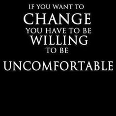 Creating your life and career success means that you will be uncomfortable some of the time.  That's OK. #success