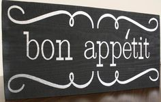 Bon Appetit  Kitchen Sign by signedwithlove on Etsy, $25.00
