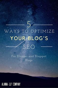 Five Ways to Optimize your Blogger SEO