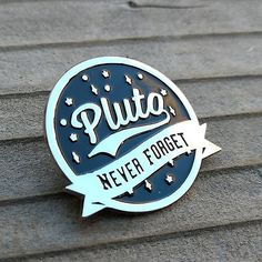 pluto enamel pin This is for those of you, who remember there being 9 planets in the solar system