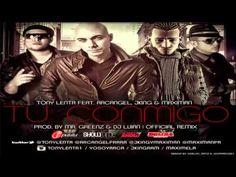 Tu Conmigo (Remix)   Tony Lenta Ft Arcangel, J King  Maximan (Original) REGGAETON 2012