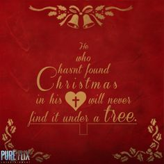 Encouragement - Christmas in your heart -Pure Flix - Christian movies - Christian Quotes - #ChristianQuotes #Bible   #God  #PureFlix  #ChristianMovies www.PureFlix.com