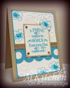 On A Stampage...: Last one... featuring Inspired by Stamping Spring Flowers stamp set and Words Of Inspiration.