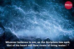 John 7:38 http://www.bible.is/ENGESV/John/7/38