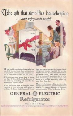 """General Electric Refrigerator """"Make it Safe to be Hungry. 1920s Advertisements, Retro Advertising, Christmas Ad, Vintage Christmas, Magnolia Book, Vintage Kitchen Appliances, Vintage Refrigerator, Retro Home, Retro 2"""