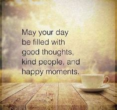 Happy thoughts quotes: best ideas about positive morning quotes on pint Positive Morning Quotes, Happy Morning Quotes, Good Morning Inspirational Quotes, Morning Messages, Funny Morning, Positive Vibes, Positive People, Morning Greeting, Happy Thoughts Quotes
