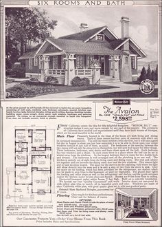 1923 Sears Roebuck Modern Homes  For most families in 1923, the Avalon represented a home owners dream. With three bedrooms and a bath, conveniently arranged living spaces and a modern floor plan that included abundant built-ins, this modest California-bungalow house with tons of Craftsman-style charm, would have suited all but the largest families. thefabric