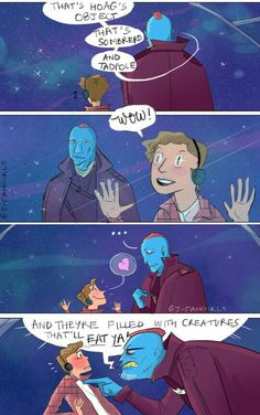 Yondu is very bad with affection. Also those are all actual names of galaxies.
