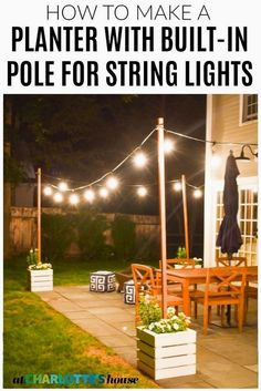 DIY Planter with Pole for String Lights Back Garden Design, Back Gardens