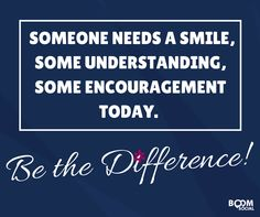"""Will you be the difference for someone today? If so, give me an """"I WILL!"""""""