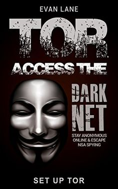 Free Kindle Book - TOR: Access the Dark Net, Stay Anonymous Online and Escape NSA Spying (Darknet,Tor Browsing, Dark Web, Hacking Book Iphone Hacks, Android Hacks, Information Technology Humor, Learn Computer Coding, Nsa Spying, Cyber Security Awareness, Hacking Books, Dark Net, Chinese Alphabet
