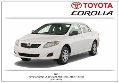 Toyota Corolla 2010 ZRE142,AZE141 PDF Workshop Manual