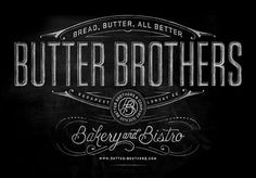 Typeverything.com Butter Brothers Hand-painted sign by Ben Didier.  (via @Matt Edson)