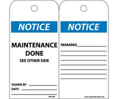 Notice Maintenance Done, RPT108, Black Blue and White, Unrippable Vinyl, Accident Prevention Notice Tag With Nylon Fastner and Hole In Top - 25 Per Pack