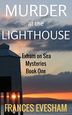 Murder at the Lighthouse: An Exham on Sea Cosy Mystery (E... https://www.amazon.com/dp/B015RR2C4C/ref=cm_sw_r_pi_dp_x_jOy9xb0WYQQCK