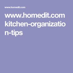 www.homedit.com kitchen-organization-tips
