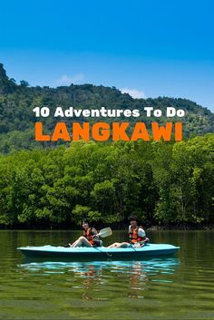 Best things to do in tropical paradise on Langkawi, Malaysia