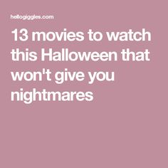 13 movies to watch this Halloween that won't give you nightmares