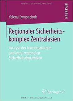 Regionaler Sicherheitskomplex Zentralasien PDF