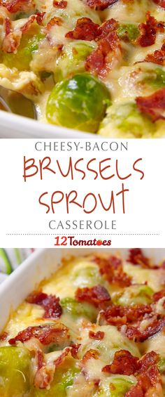 Cheesy Bacon Brussels Sprout Casserole | You have never had brussels sprouts that are this flavorful!