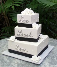 COURT!!  Look what I found!   Live Laugh Love Wedding Cake!