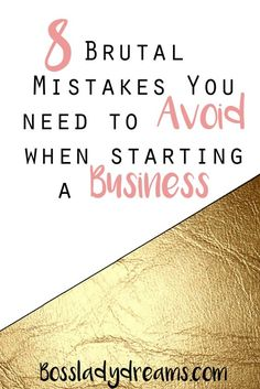 8 Brutal Mistakes to Avoid When Starting a Business // Making mistakes is a huge part of running a business, but they're not the end all be all. We learn from our mistakes, and most importantly, they help us grow as entrepreneurs. However, there are some mistakes that you should try and avoid making, and I list them all in this detailed post. Click through to read!
