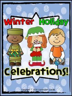 Winter Holidays: Christmas, Hanukkah and Kwanzaa Celebrations!
