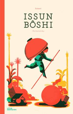 "Issun Boshi: The One-Inch Boy by Icinori: ""We'd like a little boy, any size at all. / We'd like him little, we'd like him small. / We'd love him tiniest of all."" #Books #Kids #Bedtime_Stories"