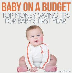 Baby On A Budget | Top Money Saving Tips For Baby's First Year