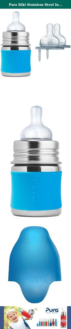 Pura Kiki Stainless Steel Infant Bottle with Silicone Sleeve Plus 2 Slow Flow Nipples, 5 Ounce, Aqua. The Pura Infant Bottle features a food grade stainless steel bottle (18/8), medical grade silicone components, and zero plastic parts! The included Natural Vent Nipple features a one-piece anti colic venting tube that stabilizes pressure in the bottle for continual feeding and a wide shape for a more natural latch. Each bottle has pressed internal volume marks that can be clearly viewed…