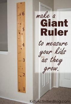 DIY Giant Ruler to measure your kids! Easy to do project. Do you have something like this in your home? If so, what?
