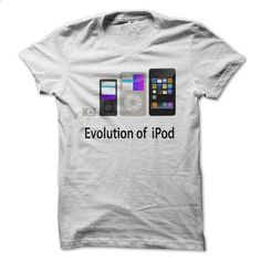 Evolution of iPod - #silk shirt #sweatshirt for girls. ORDER NOW => https://www.sunfrog.com/Geek-Tech/Evolution-of-iPod.html?68278